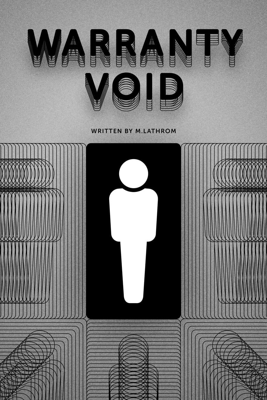 Warranty Void Poster