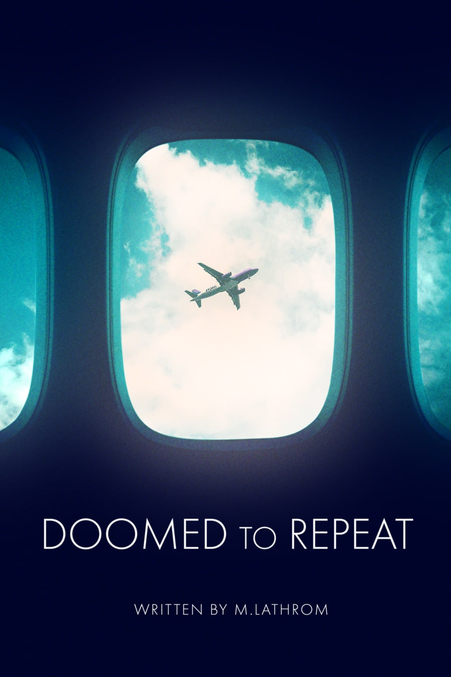 Doomed to Repeat Poster