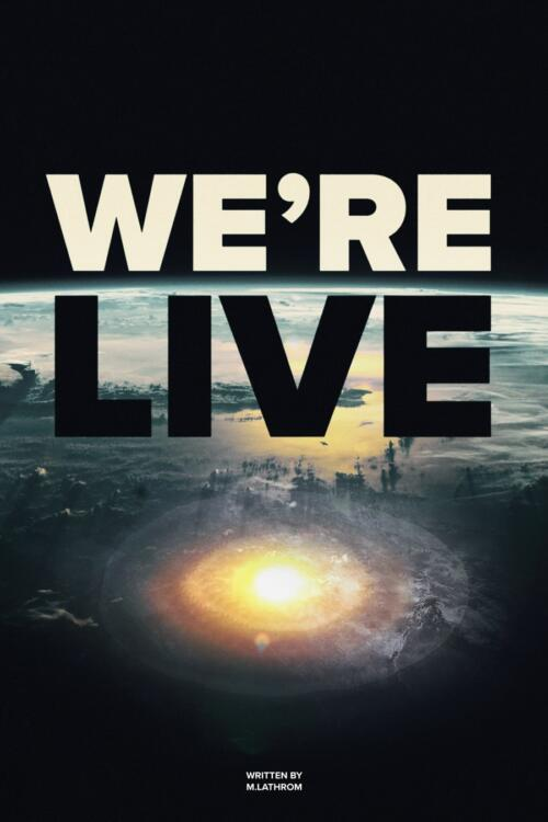 We're Live Poster