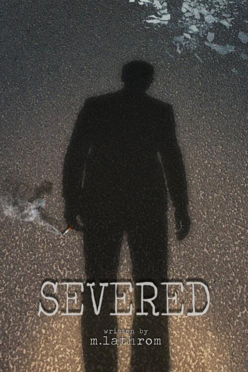 Severed Poster